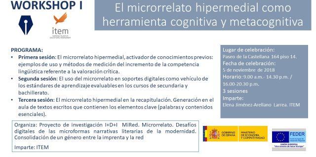 """Workshop I """"El microrrelato hipermedial como herramienta cognitiva y metacognitiva"""""""