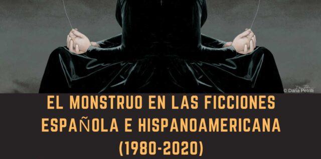 MiRed en III Congreso Internacional Figuras de lo Insólito. El monstruo en las ficciones española e hispanoamericana (1980-2020)